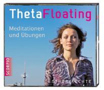 Cover-Bild zu Theta Floating - Meditationen und Übungen