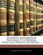 Cover-Bild zu Historiae Amphibiorum Naturalis Et Literariae Fasciculus Primus[-Secundus]
