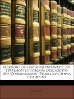 Cover-Bild zu Relazione de Fenomeni Presentati Dai Terremoti Di Toscana Dell'agosto 1846 Considerazioni Teoretiche Sopra I Medesimi