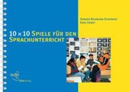 Cover-Bild zu 10 × 10 Spiele für den Sprachunterricht von Baumann, Sandra