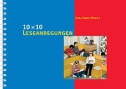 Cover-Bild zu 10 × 10 Leseanregungen von Ernst, Karl (Hrsg.)