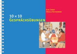 Cover-Bild zu 10 x 10 Gesprächsübungen von Ernst, Karl