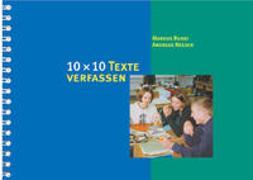 Cover-Bild zu 10 x 10 Texte verfassen von Bundi, Markus