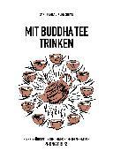 Cover-Bild zu Mit Buddha Tee trinken