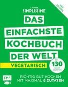 Cover-Bild zu Simplissime - Das einfachste Kochbuch der Welt: Vegetarisch mit 130 neuen Rezepten