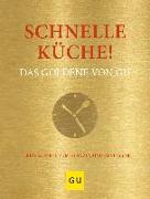 Cover-Bild zu Schnelle Küche! Das Goldene von GU