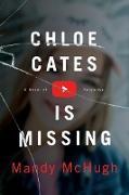 Cover-Bild zu Chloe Cates Is Missing (eBook)