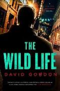Cover-Bild zu The Wild Life: A Joe the Bouncer Novel (Joe The Bouncer) (eBook)