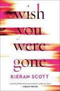 Cover-Bild zu Wish You Were Gone (eBook)