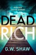 Cover-Bild zu Dead Rich (eBook)