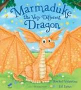 Cover-Bild zu Valentine, Rachel: Marmaduke the Very Different Dragon