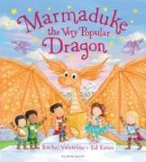 Cover-Bild zu Valentine, Rachel: Marmaduke the Very Popular Dragon
