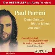 Cover-Bild zu Denn Christus lebt in jedem von euch