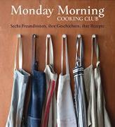 Cover-Bild zu Monday Morning Cooking Club