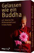 Cover-Bild zu Gelassen wie ein Buddha