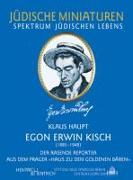"""Cover-Bild zu Haupt, Klaus: Egon Erwin Kisch ( 1885-1948). Der Rasende Reporter aus dem Prager """"Haus zu den Goldenen Bären"""""""