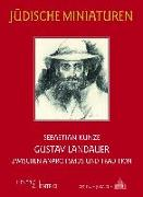 Cover-Bild zu Kunze, Sebastian: Gustav Landauer