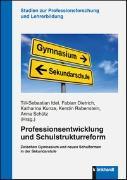 Cover-Bild zu Idel, Till-Sebastian (Hrsg.): Professionsentwicklung und Schulstrukturreform
