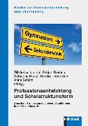 Cover-Bild zu Rabenstein, Kerstin (Hrsg.): Professionsentwicklung und Schulstrukturreform (eBook)