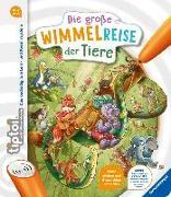 Cover-Bild zu tiptoi® Die große Wimmelreise der Tiere von Kiel, Anja