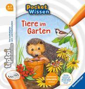 Cover-Bild zu Neubauer, Annette: tiptoi® Tiere im Garten