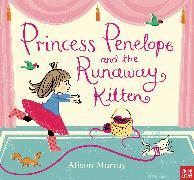 Cover-Bild zu Murray, Alison: Princess Penelope and the Runaway Kitten