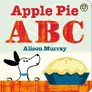 Cover-Bild zu Murray, Alison: Apple Pie ABC Board Book