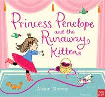 Cover-Bild zu Nosy Crow: Princess Penelope and the Runaway Kitten