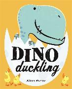 Cover-Bild zu Murray, Alison: Dino Duckling