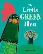 Cover-Bild zu Murray, Alison: The Little Green Hen