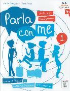 Cover-Bild zu Parla con me 1. Corso di lingua e cultura italiana per ragazzi / Guida per l'insegnante - Lehrerhandbuch