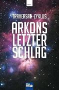 Cover-Bild zu Arkons letzter Schlag (eBook)