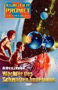 Cover-Bild zu Raumschiff Promet - Von Stern zu Stern 38: Wächter des schwarzen Imperiums (eBook)