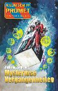 Cover-Bild zu Raumschiff Promet - Von Stern zu Stern 37: Mysteriöse Vergangenheiten (eBook)