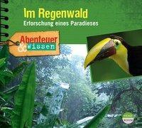 Cover-Bild zu Abenteuer & Wissen: Im Regenwald von Singer, Theresia