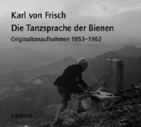 Cover-Bild zu Die Tanzsprache der Bienen. CD von Frisch, Karl von