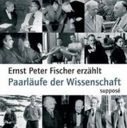 Cover-Bild zu Paarläufe der Wissenschaft. CD von Fischer, Ernst Peter