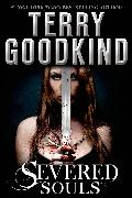 Cover-Bild zu Goodkind, Terry: Severed Souls (eBook)