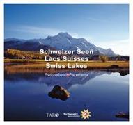 Cover-Bild zu Schweizer Seen - Lacs Suisses - Swiss Lakes