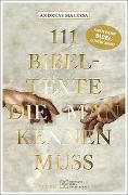 Cover-Bild zu 111 Bibeltexte, die man kennen muss