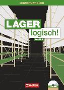 Cover-Bild zu Lager logisch!, Fachlagerist/-in und Fachkraft für Lagerlogistik, 2. Ausbildungsjahr, Arbeitsbuch mit Lernsituationen und CD-ROM von Auer, Maria