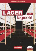Cover-Bild zu Lager logisch!, Fachlagerist/-in und Fachkraft für Lagerlogistik, 1. Ausbildungsjahr, Arbeitsbuch mit Lernsituationen und CD-ROM von Auer, Maria