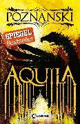 Cover-Bild zu Aquila (eBook) von Poznanski, Ursula