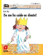 Cover-Bild zu Ross, Tony: ¡Se me ha caído un diente! (eBook)
