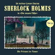 Cover-Bild zu Masuth, Andreas: Sherlock Holmes, Die neuen Fälle, Fall 23: Die Prinzen im Tower (Audio Download)