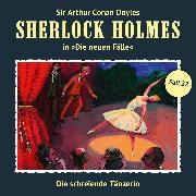 Cover-Bild zu Krüger, Peter: Sherlock Holmes, Die neuen Fälle, Fall 22: Die schreiende Tänzerin (Audio Download)