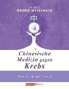 Cover-Bild zu Weidinger, Georg: Chinesische Medizin gegen Krebs (eBook)