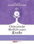 Cover-Bild zu Weidinger, Georg: Chinesische Medizin gegen Krebs