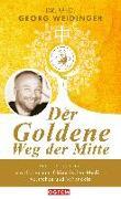 Cover-Bild zu Weidinger, Georg: Der Goldene Weg der Mitte
