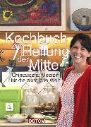 Cover-Bild zu Weidinger, Georg: Kochbuch zur Heilung der Mitte (eBook)